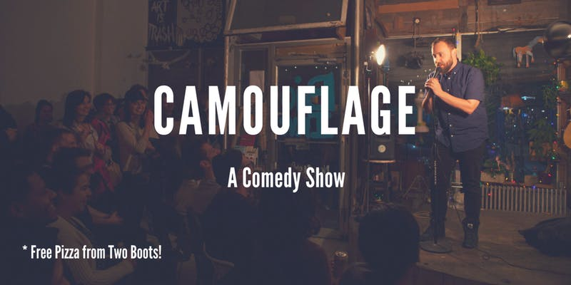 Camouflage: A Comedy Show (Free Pizza!)
