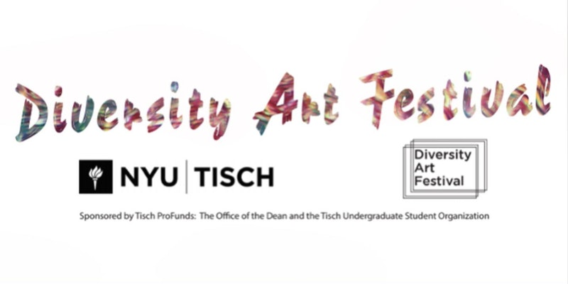 NYU Diversity Art Festival 2018