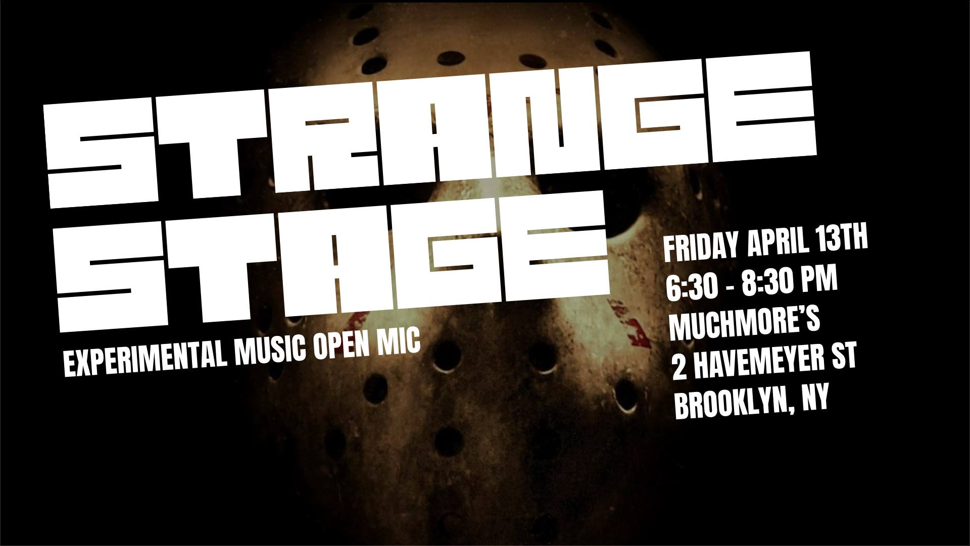 Strange Stage: Experimental Open Mic