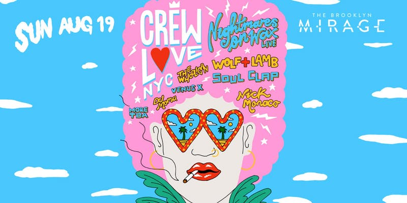 Crew Love NYC: Nightmares on Wax, Wolf + Lamb, Soul Clap & More