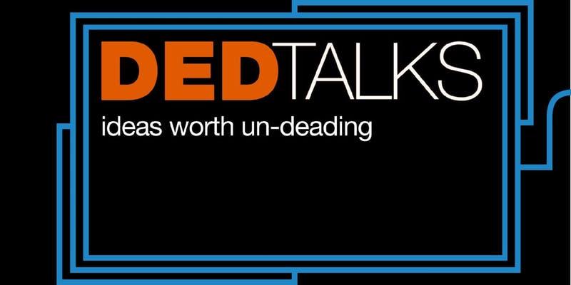 DED Talks: Best Of!