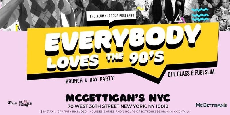 Everybody Loves The 90's Brunch and Day Party