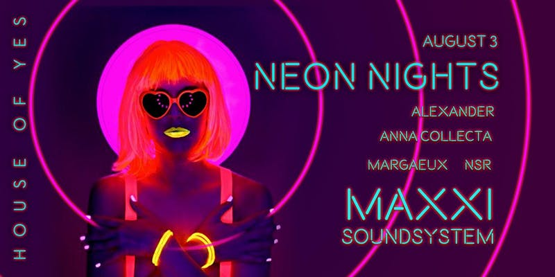 Neon Nights with Maxxi Soundsystem