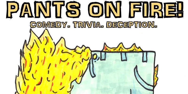 Pants on FIre: A Comedy Game Show