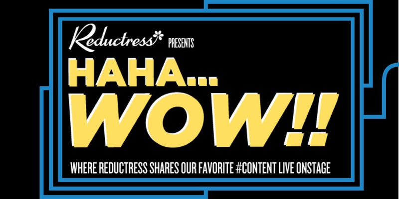 Reductress Presents: Haha…Wow!