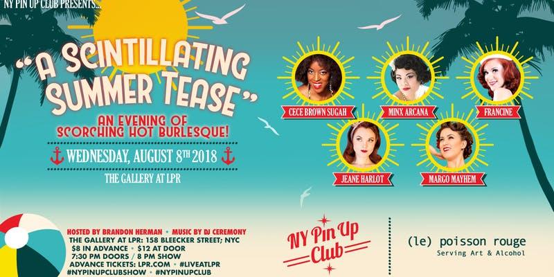 NY Pin Up Club Presents: A Scintillating Summer Tease
