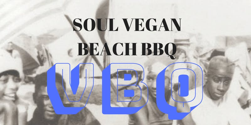 Soul Vegan Beach BBQ Vol. 2