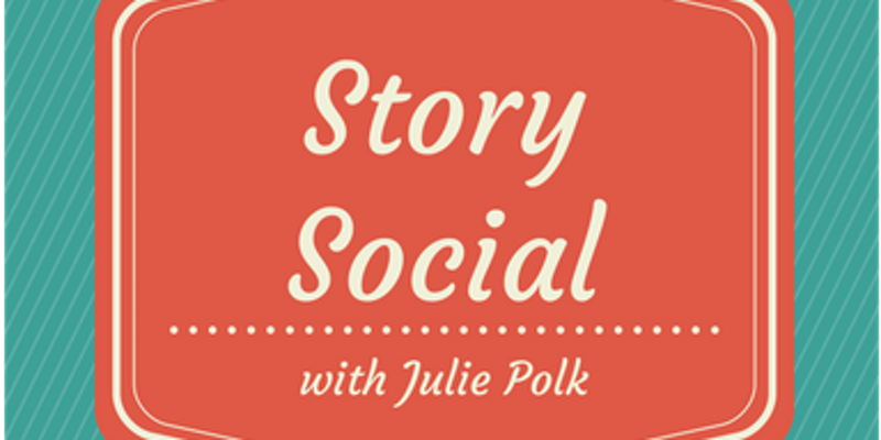 Story Social with Julie Polk