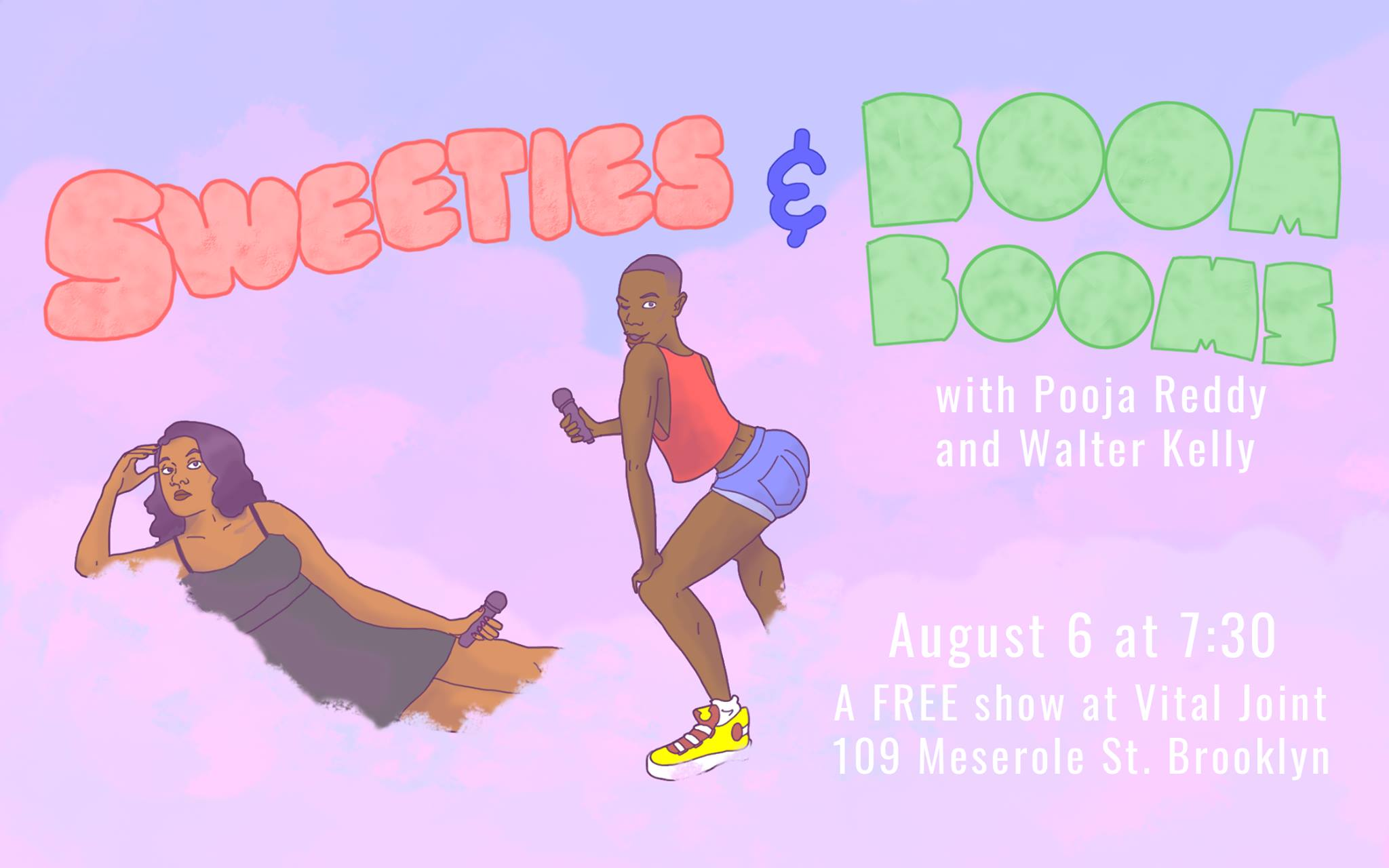 Sweeties and Boom Booms with Pooja Reddy and Walter Kelly