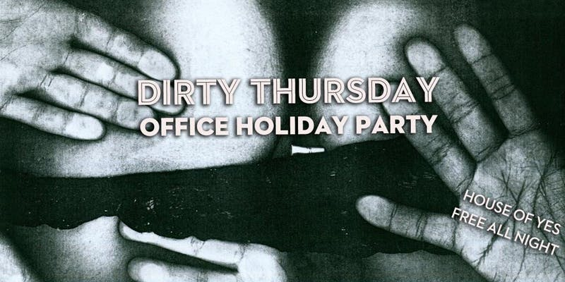 Dirty Thursday: Office Holiday Party