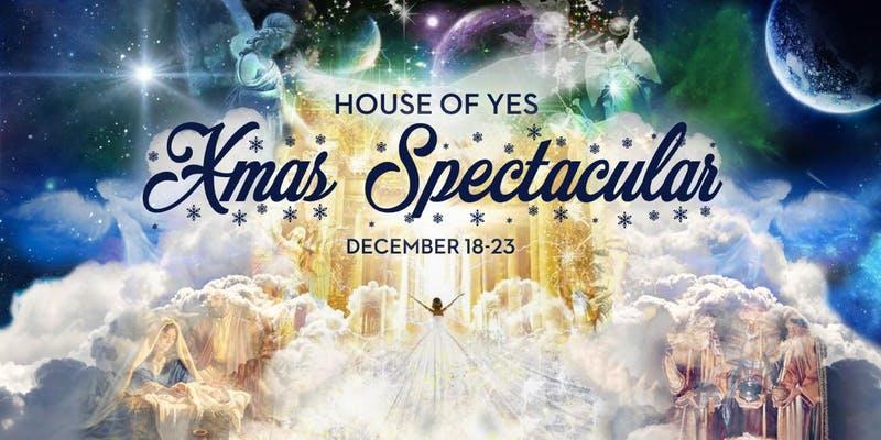 House of Yes Xmas Spectacular 2018
