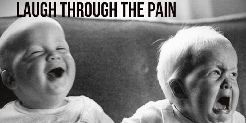 Laugh Through The Pain
