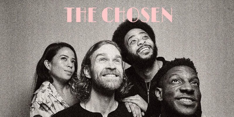 THE CHOSEN: A New Years Eve Spectacular