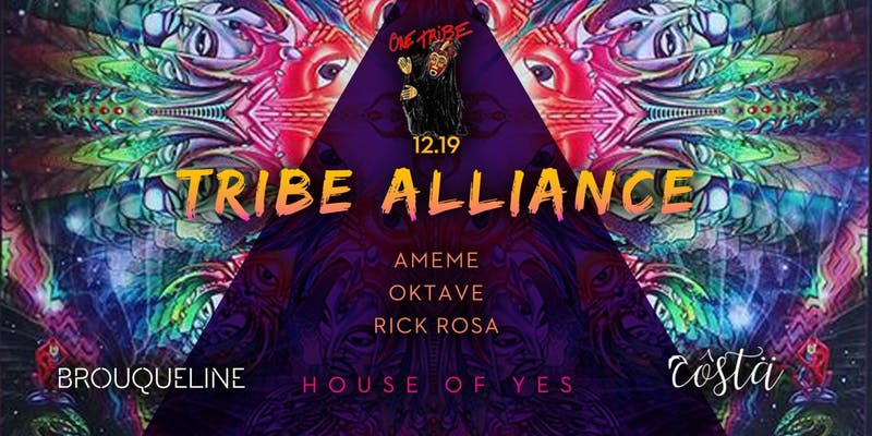 OneTribe present Tribe ALLIANCE, with Brouqueline and Costa