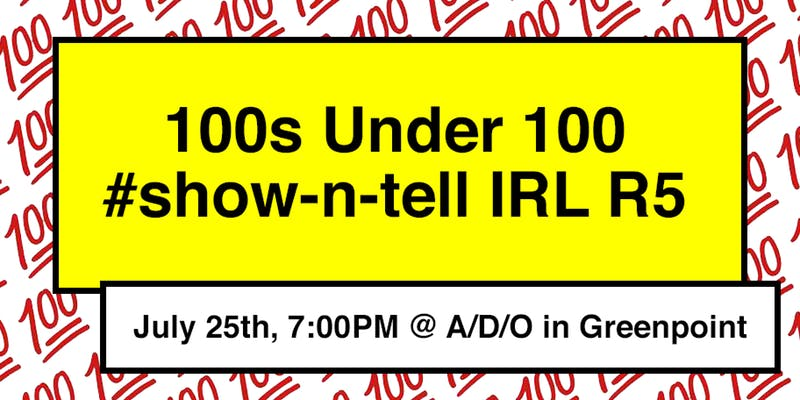 100s Under 100 show-n-tell IRL R5