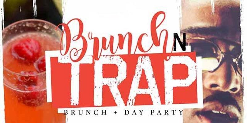 TD Group Presents: Brunch & Trap + Bottomless Brunch + Day Party + Hookah