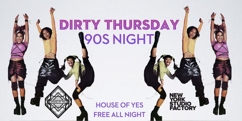 DIRTY THURSDAY: 90s Night