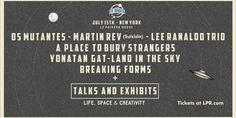 En Orbita with Os Mutantes, Martin Rev and More