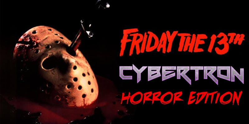 Friday the 13th Cybertron