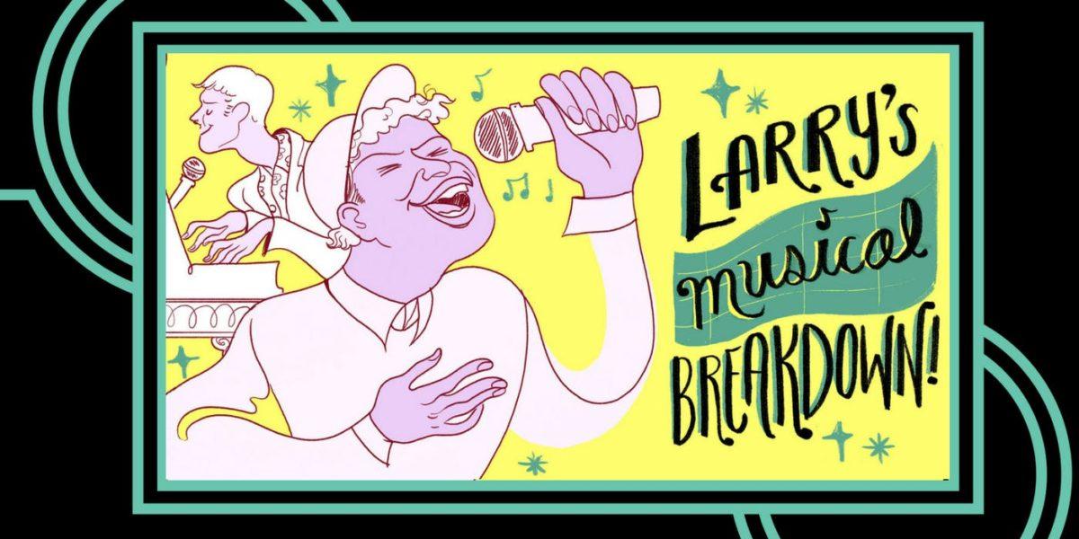 Larry's Musical Breakdown
