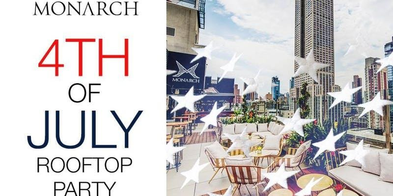 July 4th Party at Monarch Rooftop