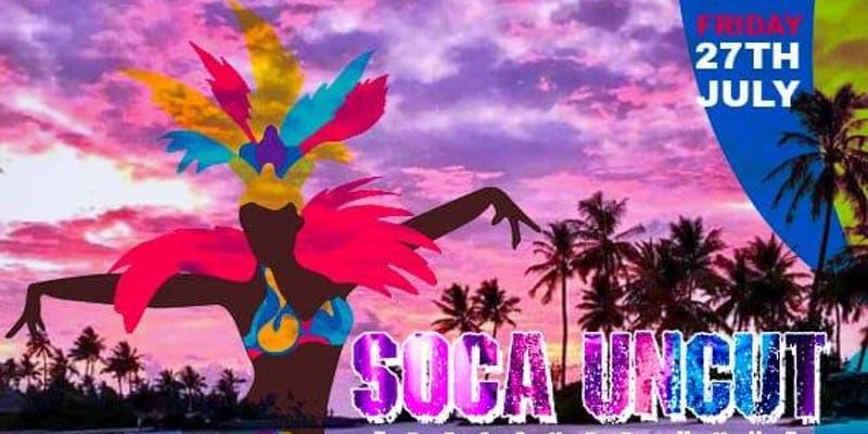 Soca Uncut