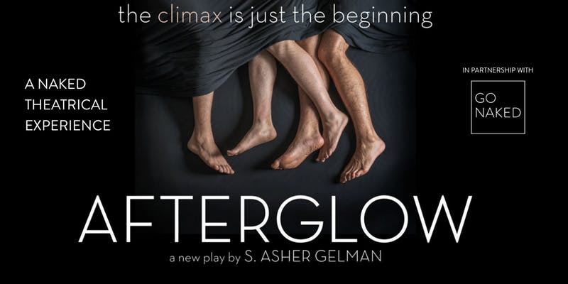Afterglow - A Naked Theatrical Experience