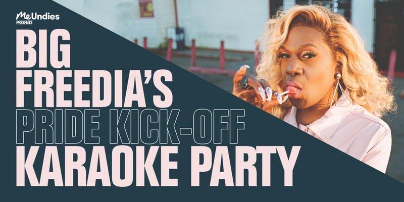 Big Freedia's Pride Kick-Off Karaoke Party