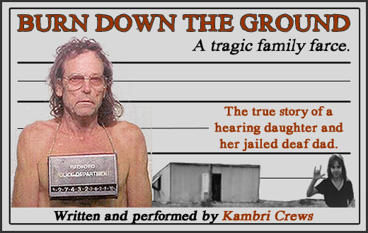 Burn Down the Ground: A Tragic Family Farce by Kambri Crews