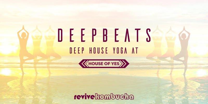 DeepBeats: Deep House Yoga