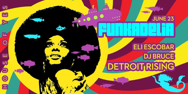 Funkadelia with Detroit Rising