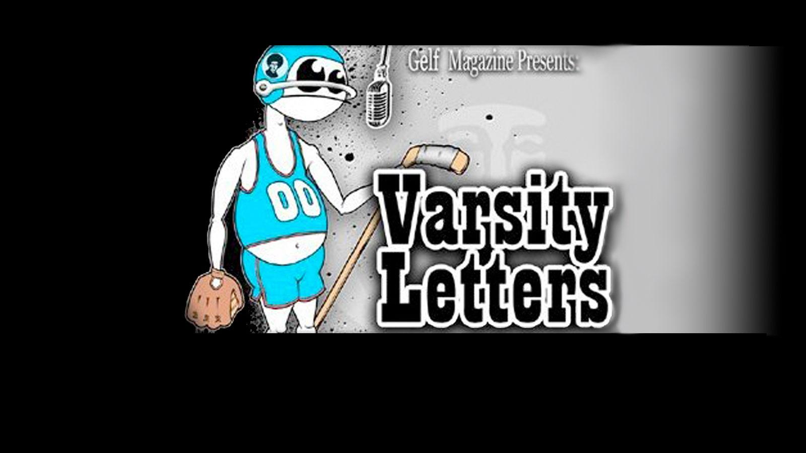 Gelf Magazine: Varsity Letters