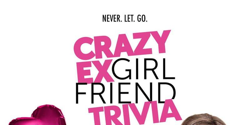 Crazy Ex Girlfriend Trivia
