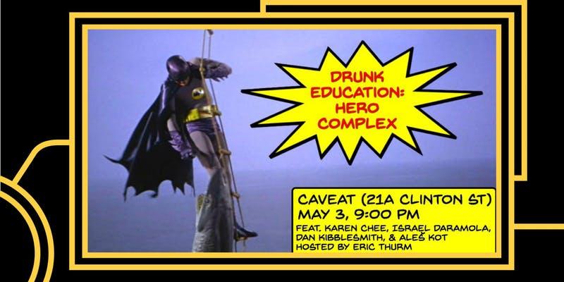 Drunk Education: Hero Complex