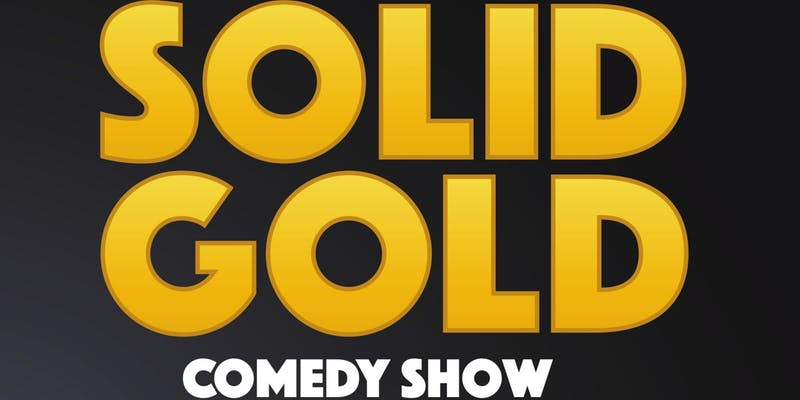 Solid Gold Comedy Show