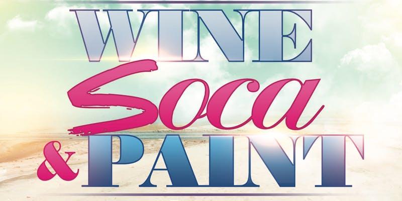 Wine Soca and Paint