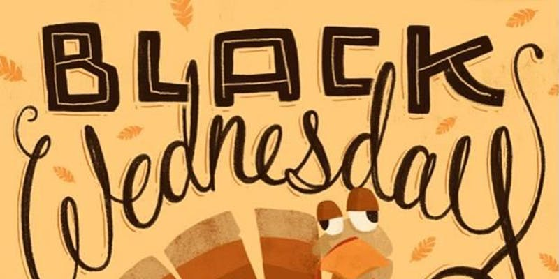 Black Wednesday Comedy