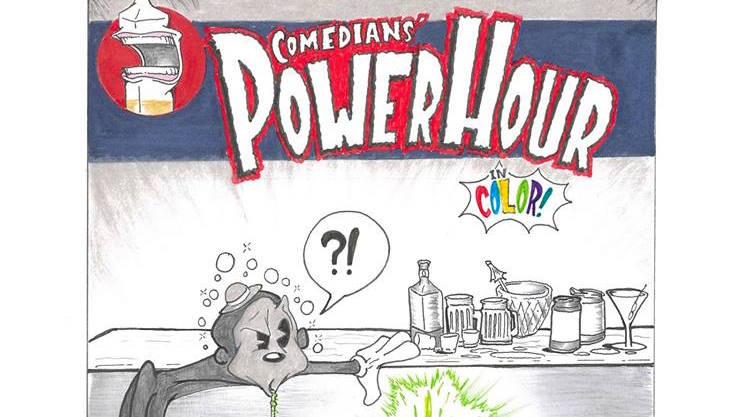 Comedian's Power Hour