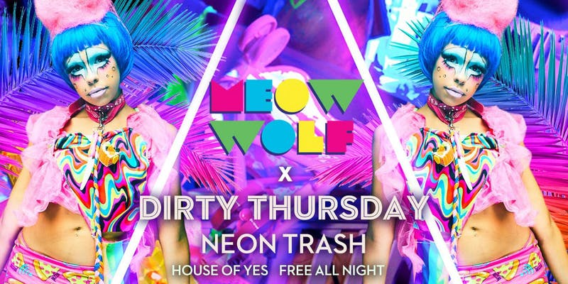 Dirty Thursday: Neon Trash with MEOW WOLF