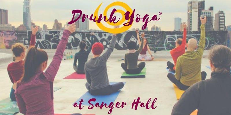 Drunk Yoga at Sanger Hall