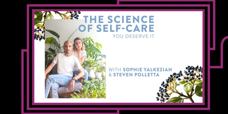 The Science of Self Care: You Deserve It