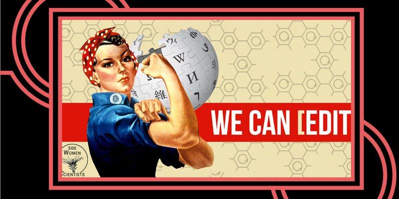 500 Women Scientists' Wikipedia Edit-a-Thon