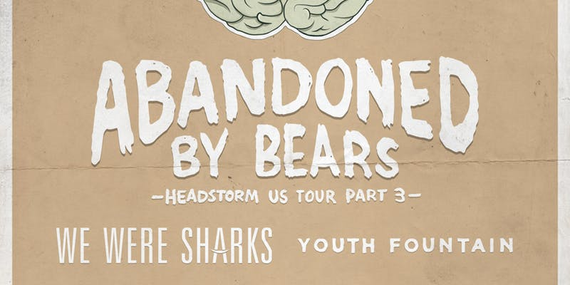 Abandoned By Bears, We Were Sharks, Youth Fountain