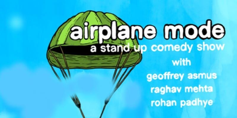 Airplane Mode: A Standup Comedy Show