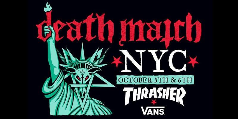Thrasher x Vans Death Match NYC