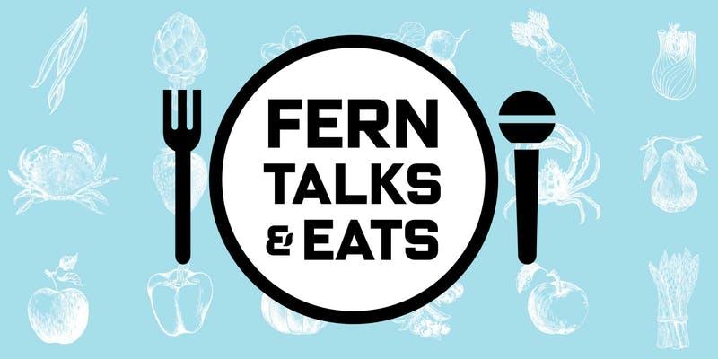 FERN Talks and Eats Brooklyn 2018