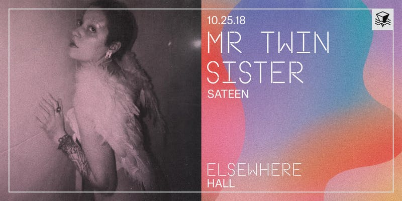 Mr Twin Sister at Elsewhere