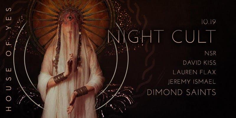 Night Cult with Dimond Saints