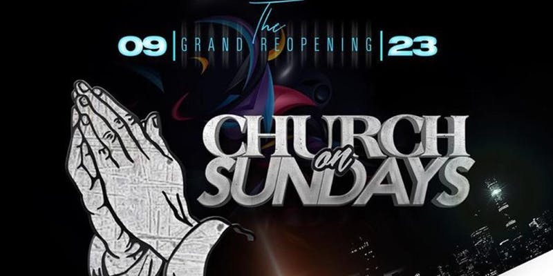 Church on Sundays - Open Bar
