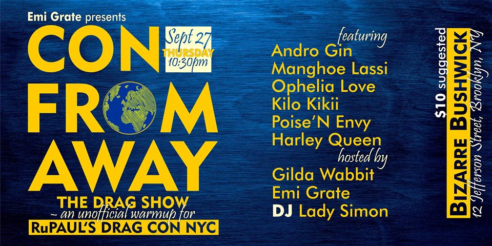 CON FROM AWAY, the Drag Show: an unofficial warmup for Drag Con